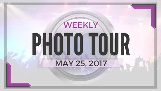 Weekly Photo Tour - May 25, 2017