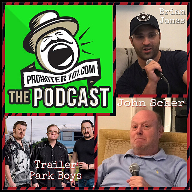 EPISODE #48: Metropolitan's John Scher, High Road's Brian Jonas, Trailer Park Boys