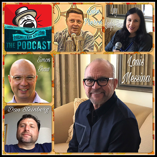 EPISODE #60: Messina Touring Group's Louis Messina and Shaw Ent's Simon Shaw, a War Story from Lucy Lawler-Freas