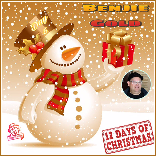 Twelve Days of Christmas DAY 5: Featured Guest - Benjie Gold