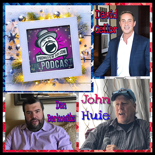 EPISODE #61: CAA's John Huie, Manager David Geller