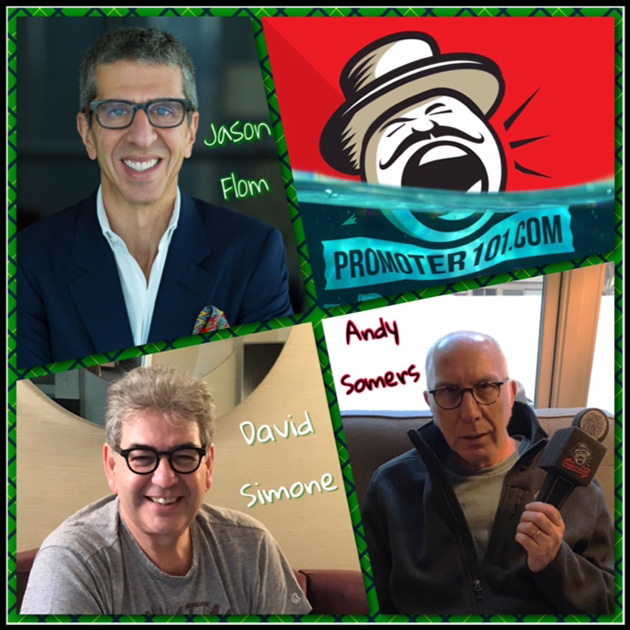 EPISODE #67: Lava Records' Jason Flom, APA's Andy Somers