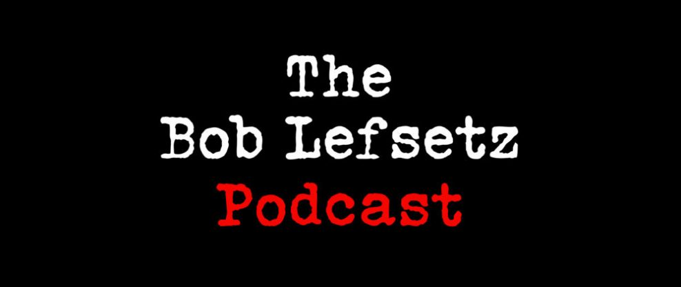 The Bob Lefsetz Podcast - Live At Ole Studio In Toronto