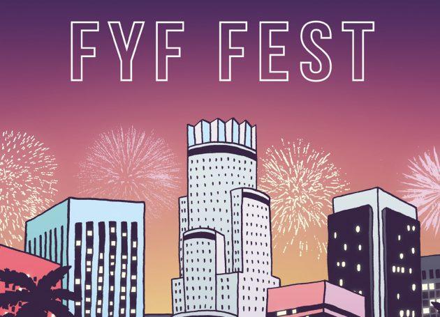 FYF Cancellation