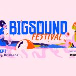 BIGSOUND Festival Announces First Round of Artists For 2018