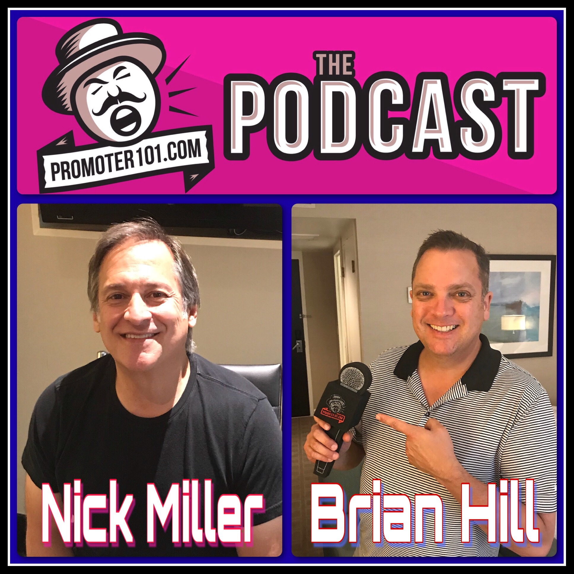 Episode 99: CAA's Brian Hill & Jam Productions' Nick Miller