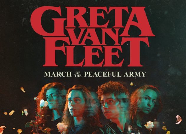 "Greta Van Fleet Announce ""March of The Peaceful Army"" 2019 World Tour"