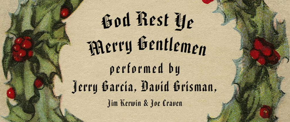 "Jerry Garcia and David Grisman Re-Release Brings ""Tidings of Comfort and Joy"""