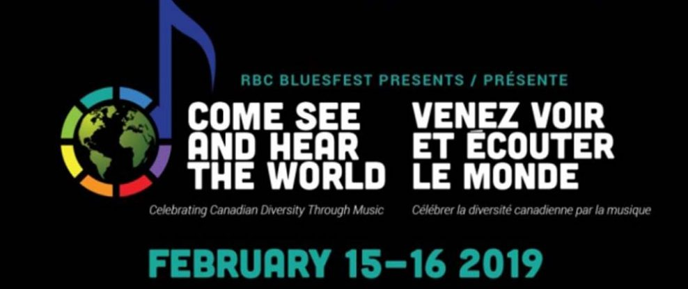 Organizers of Ottawa Blues Fest Announce New Festival 'Come See & Hear The World'