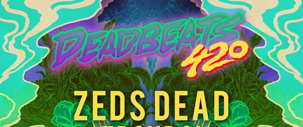 Deadbeats 420 Tour Announced