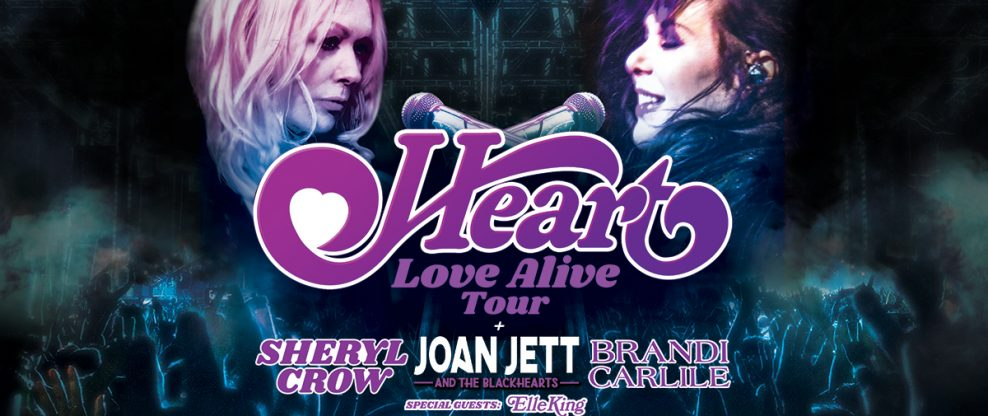 "Heart Announce ""Love Alive"" Tour with Joan Jett & The Blackhearts, Sheryl Crow, Brandi Carlile + Elle King & Lucie Silvas"