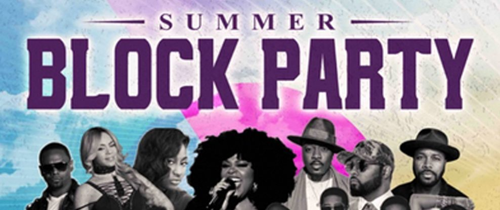 Live Nation Urban Announces The 2019 Summer Block Party Festival Series