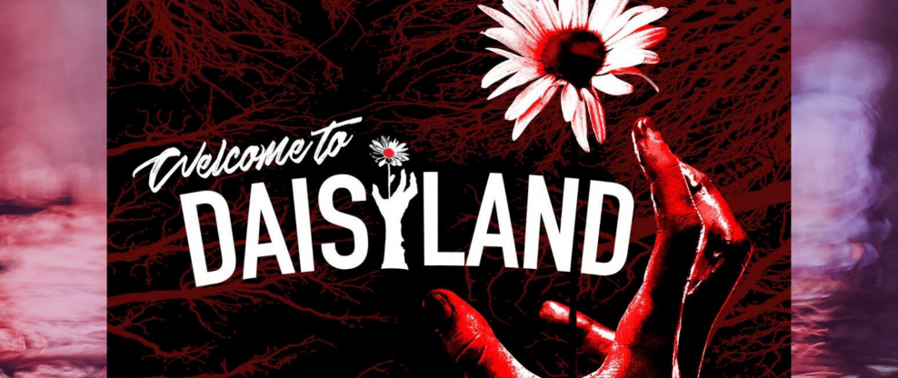 Web Series 'Welcome To Daisyland' Airs In Its Entirety Today (Link)