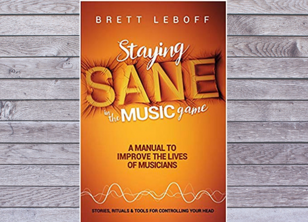 UK Industry Vet Brett Leboff Publishes 'Staying Sane In The Music Game'