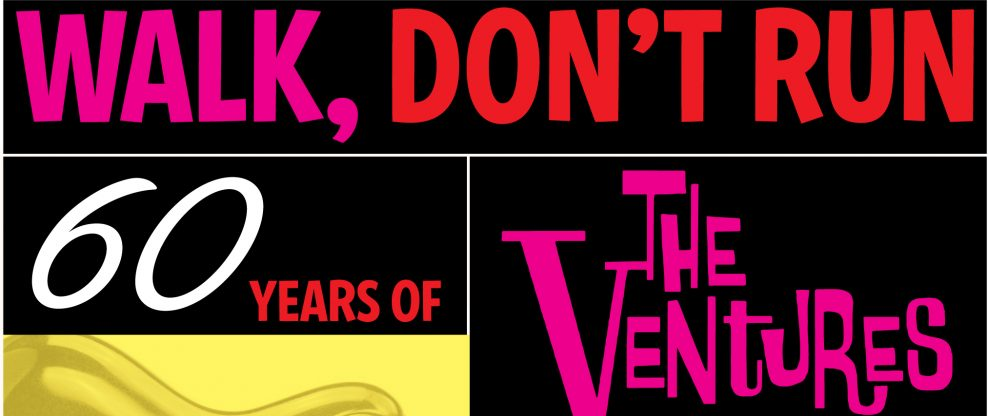 GRAMMY Museum Announces 'Walk, Don't Run: 60 Years Of The Ventures'