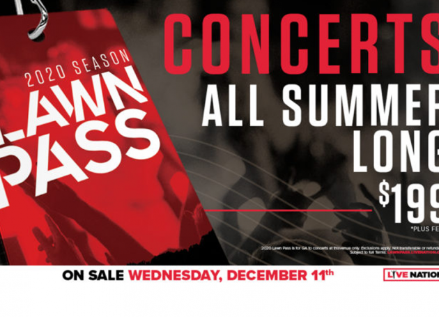 Live Nation Announces 2020 Lawn Pass – Unlimited Access to Outdoor Summer Concerts For $199
