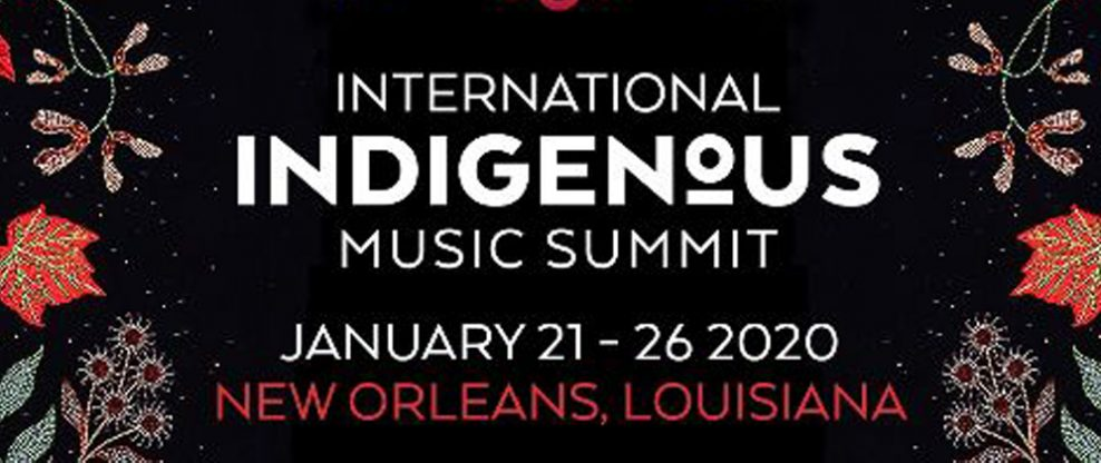 Global Indigenous Music Summit Readies For 2020 Edition In New Orleans