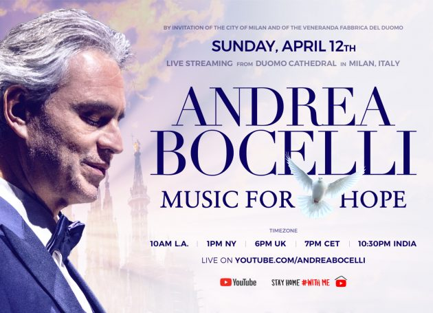 Andrea Bocelli's 'Music For Hope' To Stream Worldwide On Youtube From The Duomo In Milan On Easter Sunday