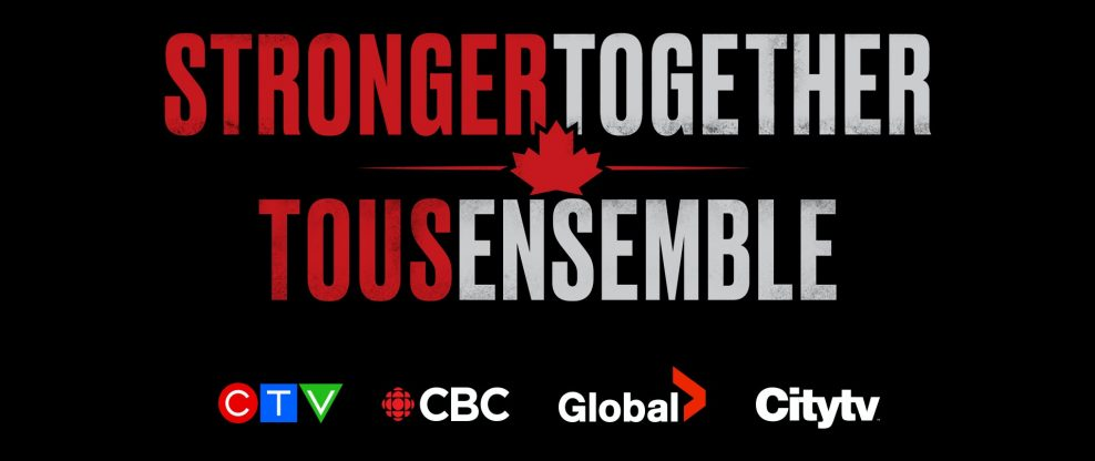 Canada's Major Broadcasters Unite To Support Frontline Workers With Star-Studded Special 'Stronger Together, Tous Ensemble'