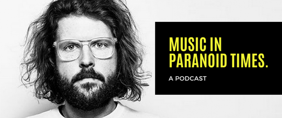 Music In Paranoid Times Podcast: Episode 4 Ft. Michael McDonnell of Good Luck Shop