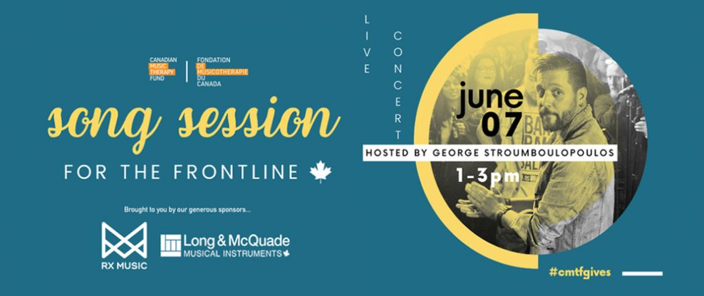 Canadian Music Therapy Fund Announces 'Song Session For The Frontline' Virtual Fundraiser