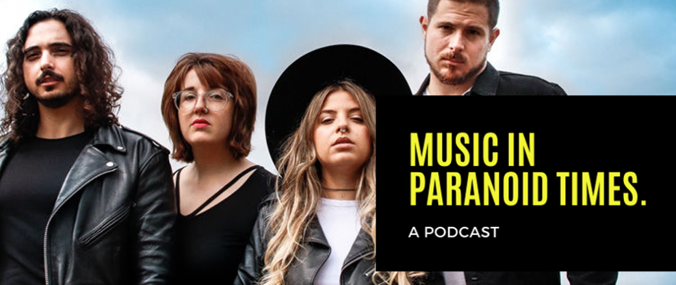 Music In Paranoid Times Podcast: Episode 7 Ft. Monowhales