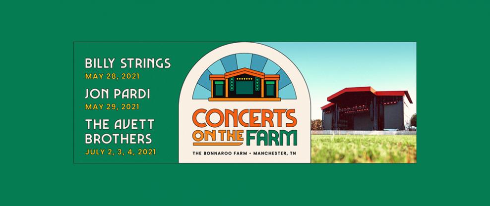 Bonnaroo Farm Concerts