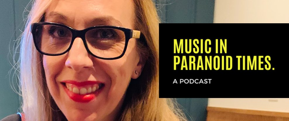 Music In Paranoid Times: Episode 17 Ft. Cristina Fernandes, Listen Harder Publicity